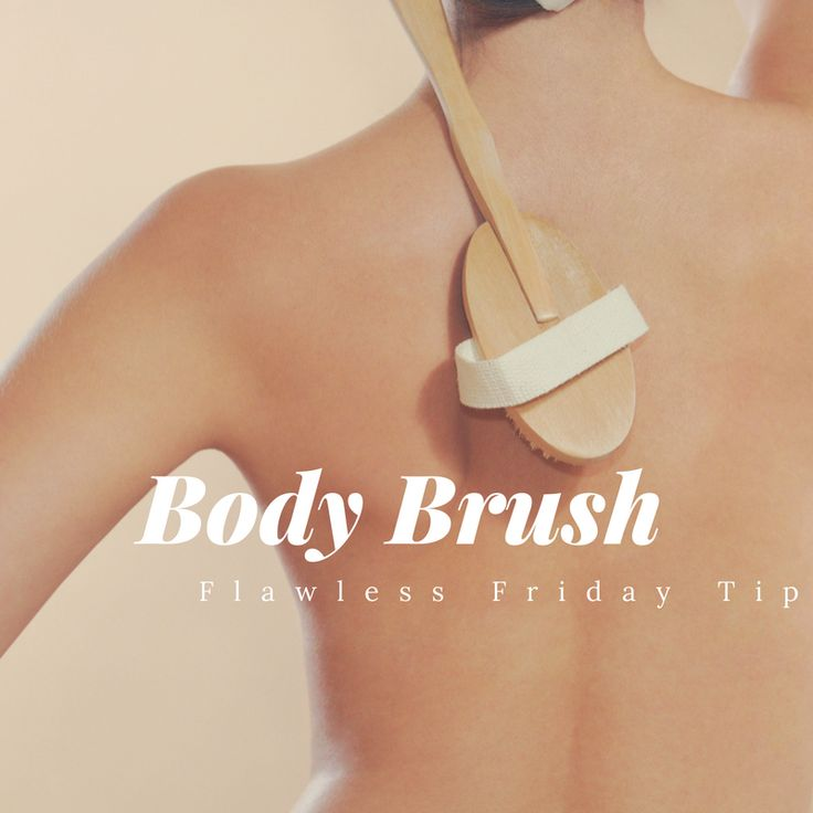 Dry Body Brushing keeps skin smooth and soft by buffing away dead skin cells. #FlawlessFridayTip