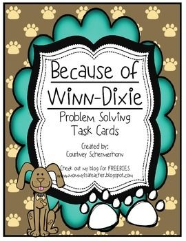 Because of Winn Dixie Problem Solving Task Cards  FREE