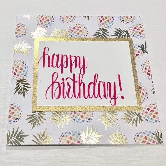 Pink & Gold Multicolor Birthday Pineapple Card// Pineapple Birthday // Personalized Birthday Card // Customizable // Handmade // Calligraphy