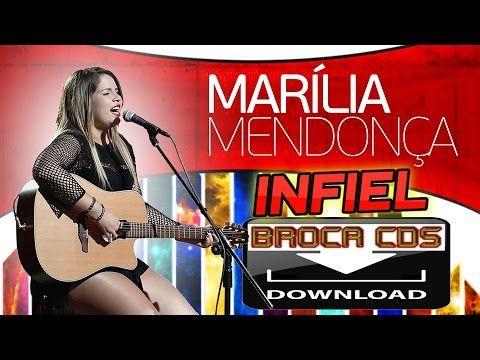 MARÍLIA MENDONÇA ( INFIEL ) CD COMPLETO BAIXE AGORA COM BROCA CDS