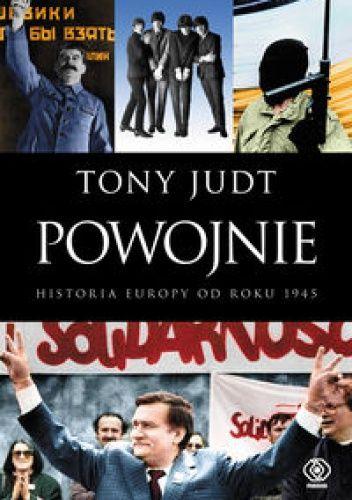 Okładka książki Powojnie: Historia Europy od roku 1945