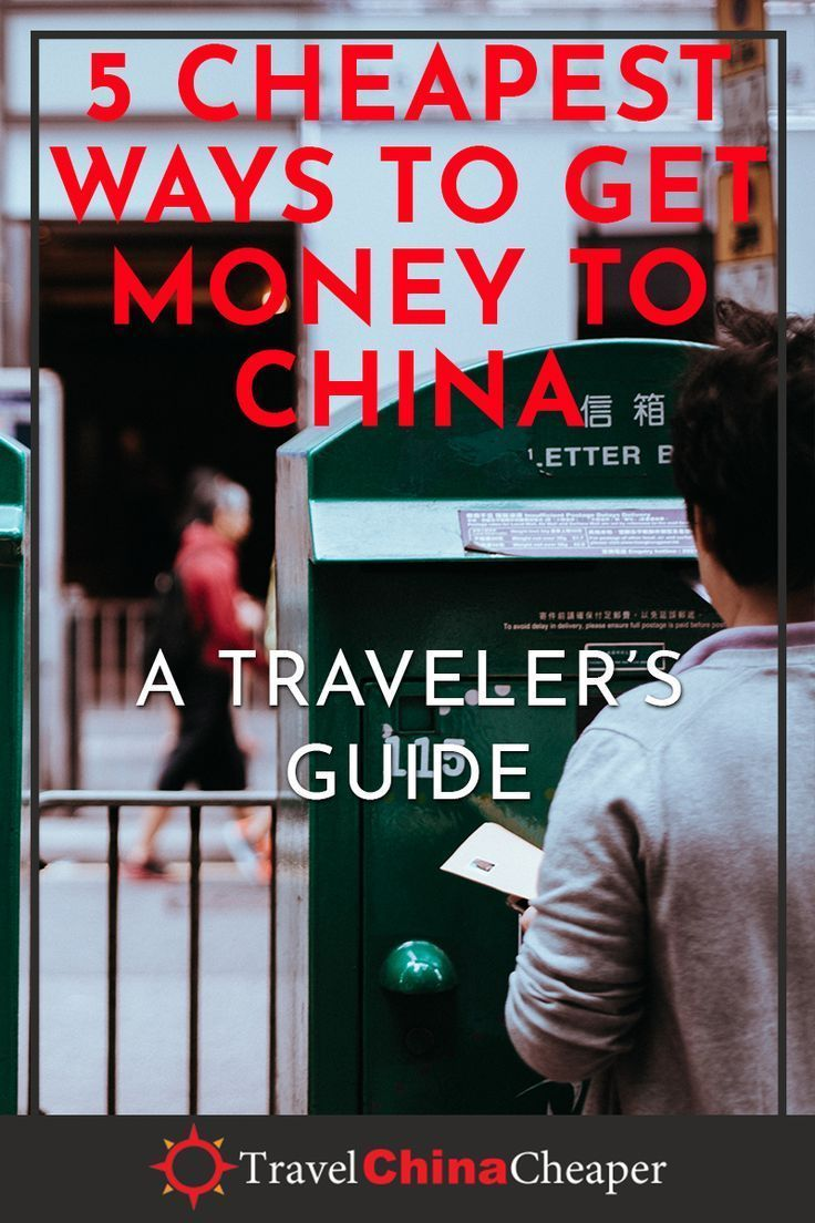 Stuck In A Foreign Country Without Money Whether Youre Traveling To China Or Living It Is Essential That You Know The Best Ways Send