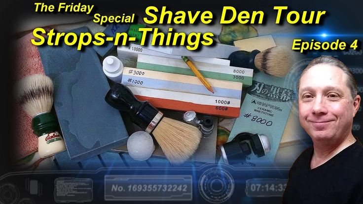 Straight Razor Strops-n-Things, Shave Den Tour Ep4 https://youtu.be/Mry-xE187q4