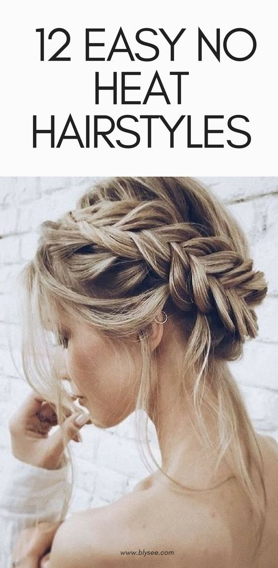 12 Easy No Heat Hairstyles For Spring and Summer #hairstyles #noheat #hair #easy #summer