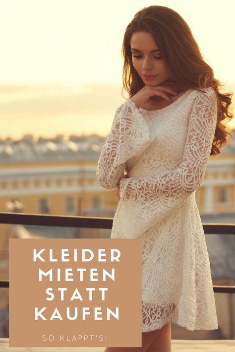 Kleider mieten statt kaufen – Eine Alternative zum teuren shoppen? Auf meinem Blog erfahrt ihr alles zu dem Thema!