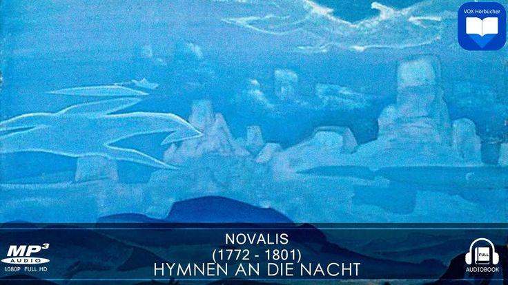 Hörbuch: Hymnen an die Nacht von Novalis | Komplett | Deutsch