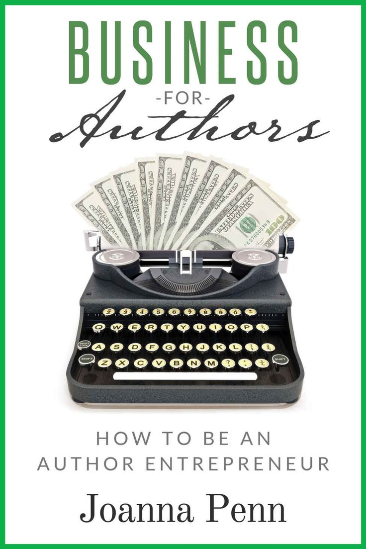 Amazon: Business For Authors How To Be An Author Entrepreneur (books
