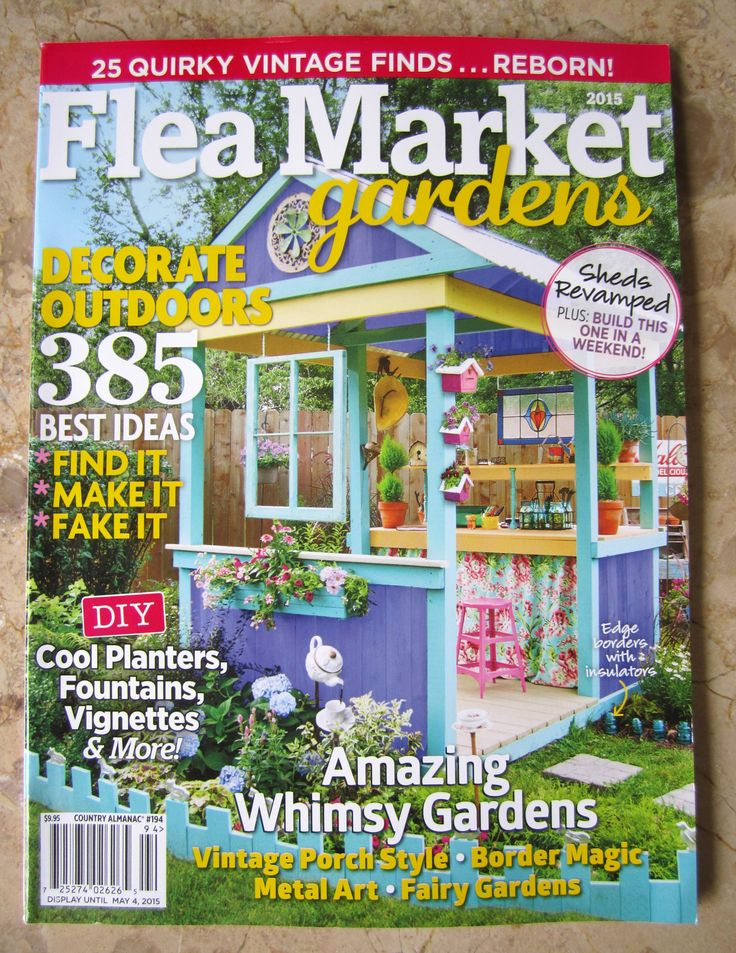 Home Is Where The Shed Is In Flea Market Gardens Magazine