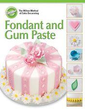 Wilton Fondant & Gumpaste Flores curso 4 Libro