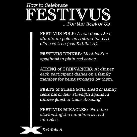 """Christmas Stories  Happy Festivus 2017!   Festivus is a secular holiday celebrated on December 23 as an alternative to the pressures and commercialism of the Christmas season. Originally a family tradition of scriptwriter Dan O'Keefe who worked on the American sitcom Seinfeld Festivus entered popular culture after it was made the focus of the 1997 episode """"The Strike."""" #festivus #festivuspole #festivusdinner #festivusmiracle #festivusfortherestofus #festivusairingofgrievances #december2017…"""