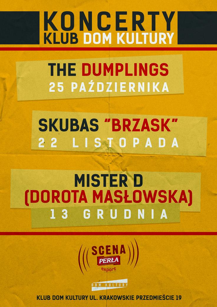 Wracamy do cyklu koncertów: Scena Perła Export. Oczywiście Dom Kultury będzie ich gospodarzem! Zapraszamy serdecznie na najbliższy koncert The Dumplings. Szczegóły znajdziecie tu: http://on.fb.me/1ptv1H2. Zaglądajcie też na nasz profil, niedługo będziemy rozdawać tu wejściówki na ten koncert.