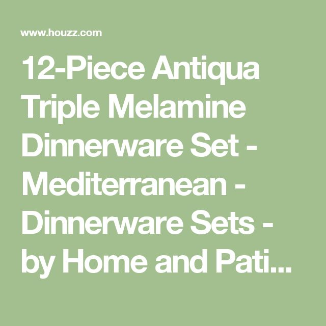 12-Piece Antiqua Triple Melamine Dinnerware Set - Mediterranean - Dinnerware Sets - by Home and Patio Decor Center