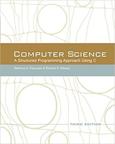 Computer Science: A Structured Programming Approach Using C (3rd Edition) ★Subscribe HERE and NOW ► [[http://best.pediabooks.top/id/?book=0534491324]]