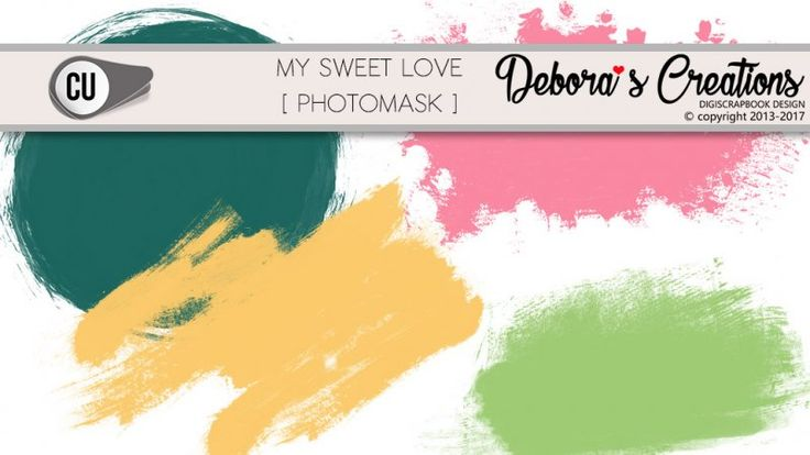 My Sweet Love Photomask by Debora's Creations CU