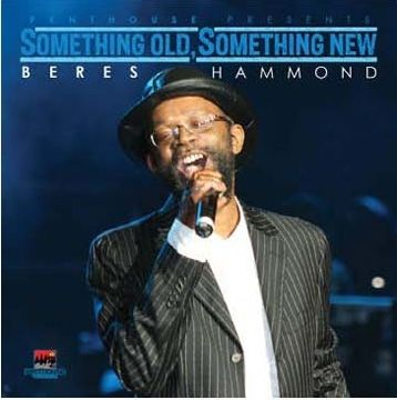 Something Old, Something New - Beres Hammond