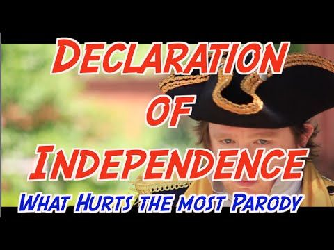 Declaration of Independence Song (What Hurts the Most Parody) - YouTube