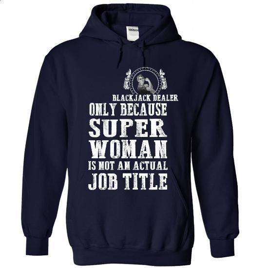 Blackjack Dealer - #black zip up hoodie #awesome t shirts. ORDER NOW =>…