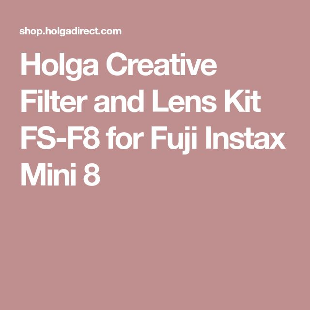 Holga Creative Filter and Lens Kit FS-F8 for Fuji Instax Mini 8