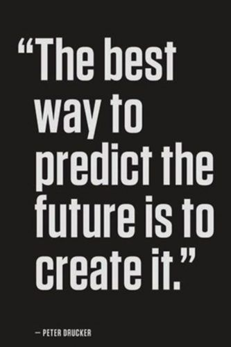 Predict The Future... #MotivationMonday #InspirationalSayings #Quotes #Determination