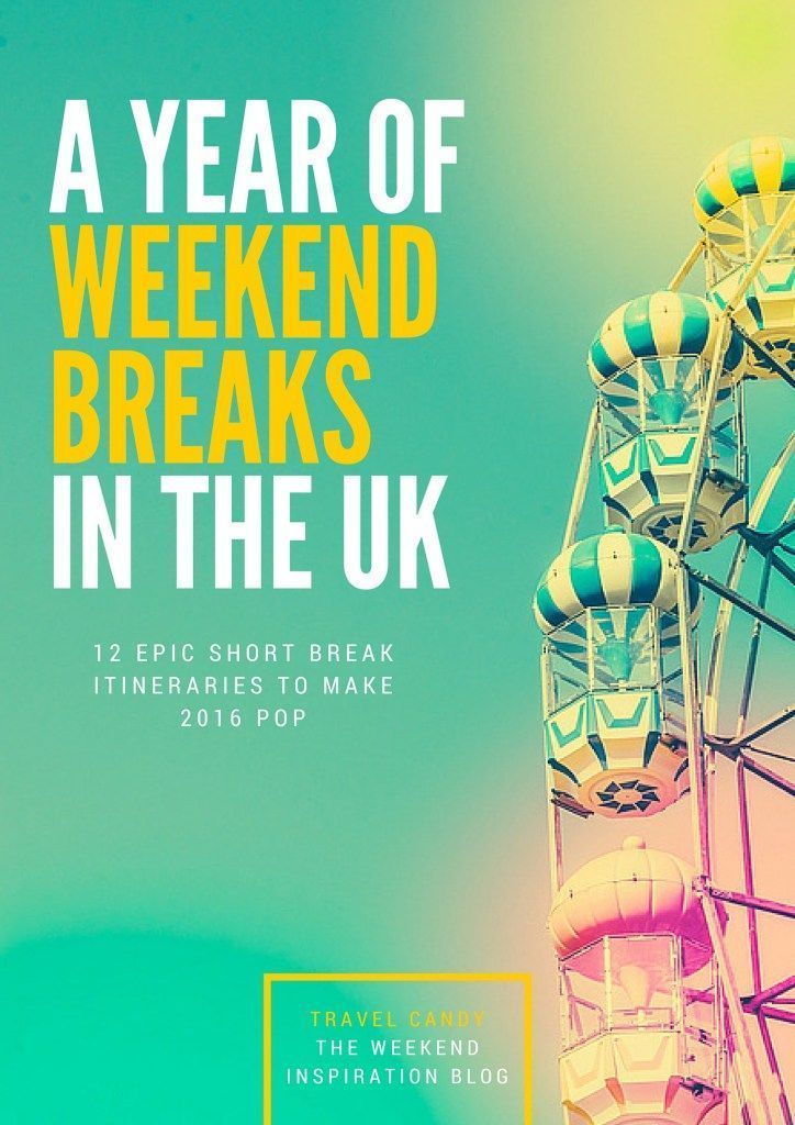 Give yourself the weekend off and venture out on a short break right here in the glorious UK! I've 12 weekends away to choose from - one for every month of the year. Fancy a cosy coastal escape? Or an epic city break? You'll get all the details of where t