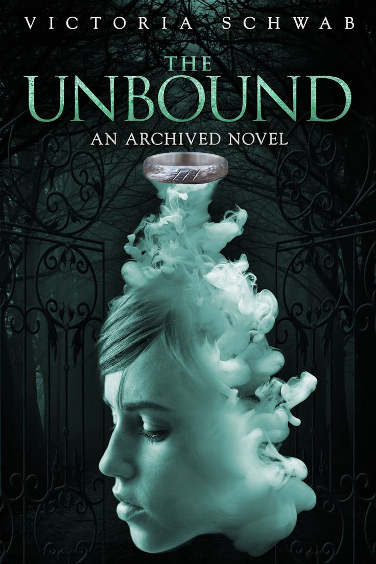 The Unbound €� Victoria Schwab (the Archived #2)