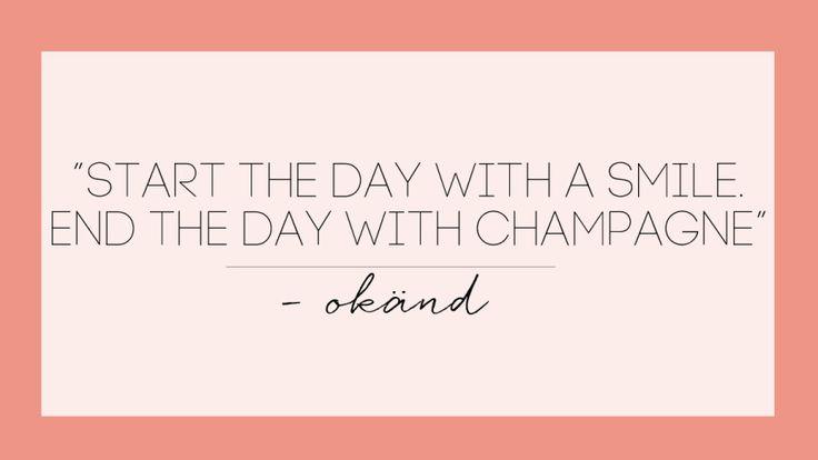 Älskar du champagne? Här är 11 underbara och helt fantastiska citat om champagne som med största sannolikhet kan bli dina nya livsmotton.