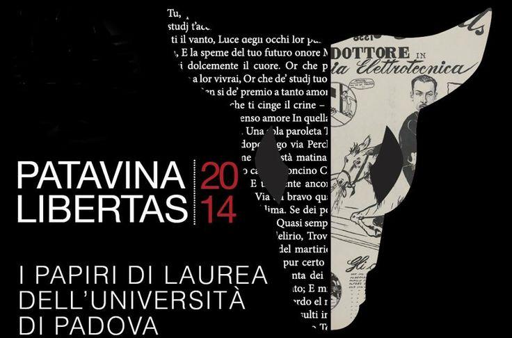 I papiri di Laurea dell'Università di Padova  5 Aprile al 27 Luglio Centro Culturale Altinate San Gaetano http://padovacultura.padovanet.it/it