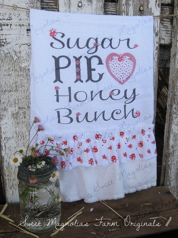 Flour Sack Kitchen Towel Sugar Pie Honey by SweetMagnoliasFarm, $18.00