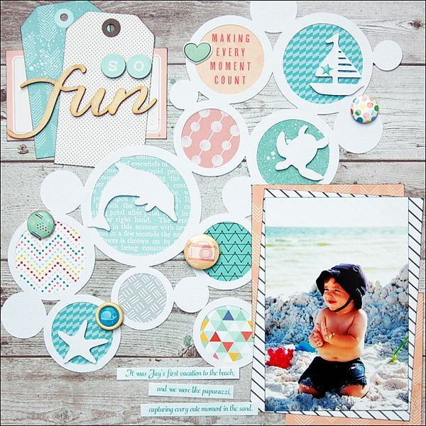 So Fun - Scrapbook.com - Use circle die cuts to create fun bubbles on a beach and water page.