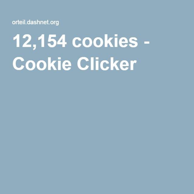 12,154 cookies - Cookie Clicker