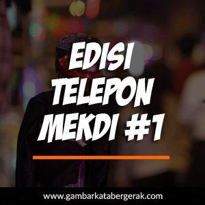 Gambar Kata Lucu Bahasa Sunda Bergerak, edisi telepon mekdi #1
