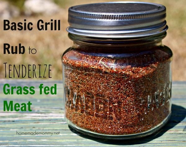 Basic Grill Rub to Tenderize Grass-fed Meat