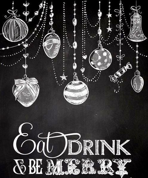 Chalkboard art quote ToniKami ⊱CհαƖҜ ℒЇℕ℮⊰ Eat drink & be merry awesome-wedding-ideas-614.blogspot.com