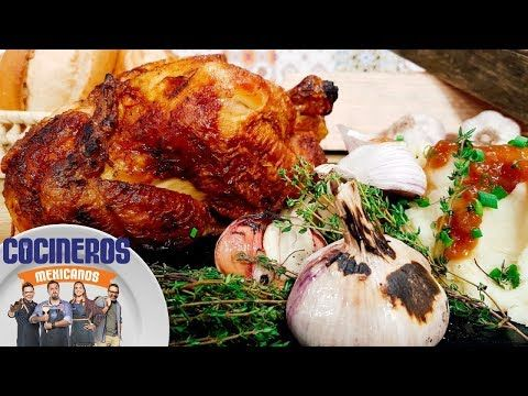 Receta: Pollo rostizado | Cocineros Mexicanos - YouTube