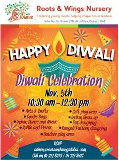 Dress up in traditional Indian dress and come over to Roots & Wings Nursery Al Jafiliya for Diwali 2016 celebration event! It is free of charge and is aimed towards children 12 months to 4 years old. Lots of sparkling activities await your children! To confirm your attendance please email your name, age of child & phone number to info@rootsandwingsdubai.com