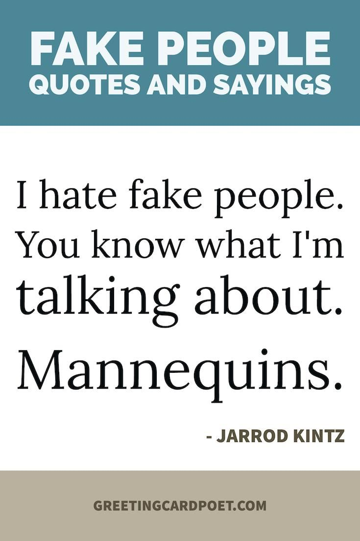 Great Quotes Fake People Quotes Phrases And Sayings Great Quotes