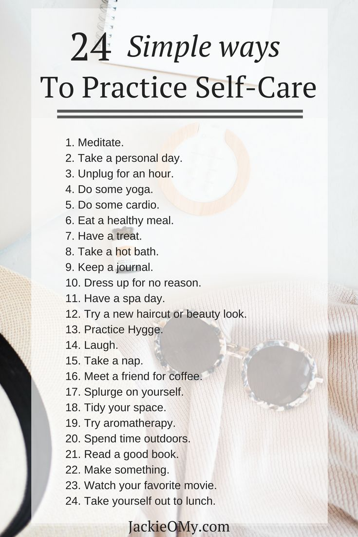 24 Simple Ways To Practice Self-Care