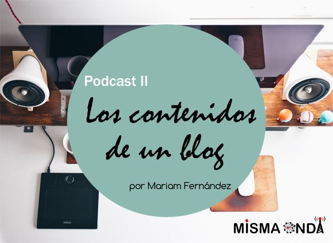Escucha mi podcast sobre dónde encontrar los contenidos para tu blog. Junto al equipo de mismaonda.es   #podcast #emprender #blogs #marketing #contenidos