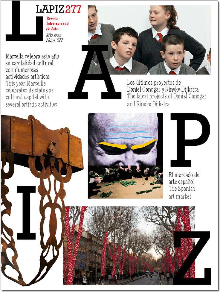 LAPIZ Nº 277. Marzo 2013. Sumarios: http://dialnet.unirioja.es/servlet/revista?codigo=869 http://kmelot.biblioteca.udc.es/record=b1178592~S1*gag