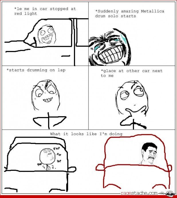 Hahahaa XD Thats why you do an epic drum solo on the steering wheel.