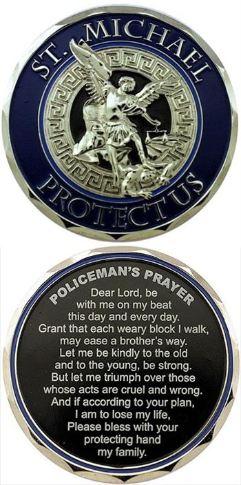 St Michael Protect Us Police Prayer Challenge Coin Law Enforcement Today www.lawenforcementtoday.com