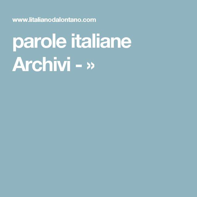 parole italiane Archivi -  »