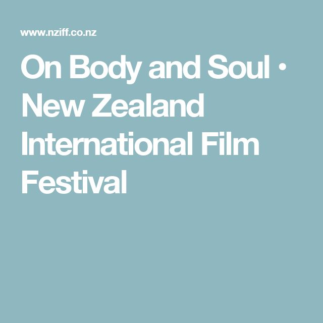 On Body and Soul • New Zealand International Film Festival