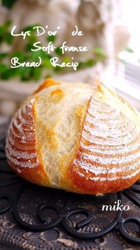 リスドォルdeソフトフランスパン by putimiko [クックパッド] 簡単おいしいみんなのレシピが137万品
