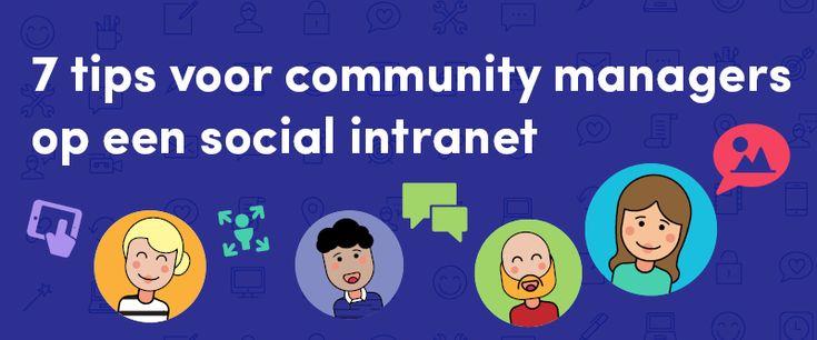 7 tips voor community managers op een social intranet