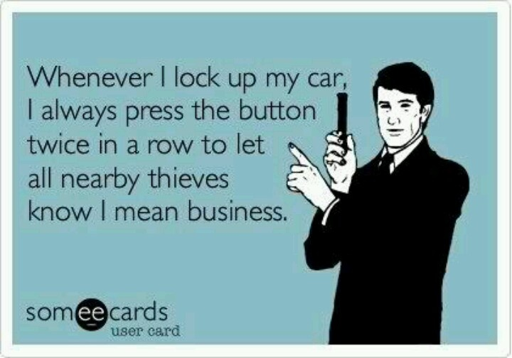 I actually tried this the other day and set off my car alarm!!  Haha