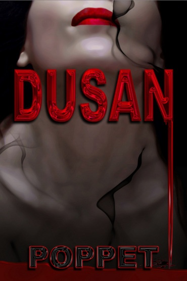Dusan: para-rom-horror by Poppet    Published by Wild Wolf Publishing