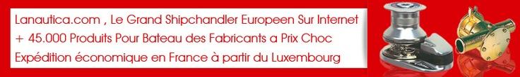 Accastillage Bateau LaNautica France >> accastillage, shipchandler --> http://france.lanautica.com/