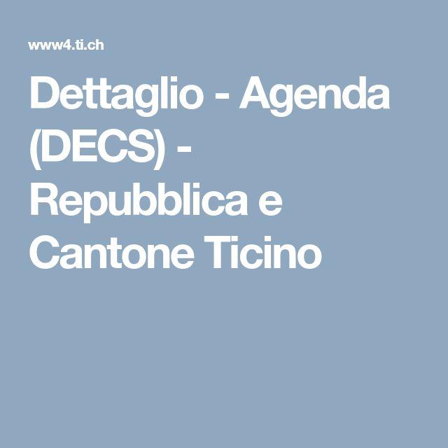 Dettaglio - Agenda (DECS) - Repubblica e Cantone Ticino