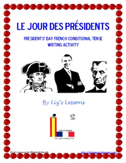 FREE! Looking for an activity for Presidents' Day in your French class? Try this writing activity for practicing the conditional tense. Have your students think about what they would do if they were President. Includes a review of the conditional tense, a brainstorm pre-writing activity, and a fun writing template.